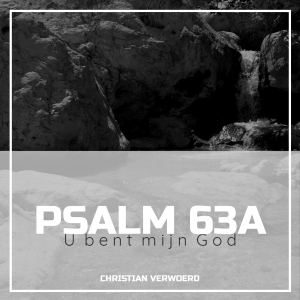 Psalm 63A | digitaal (mp3)