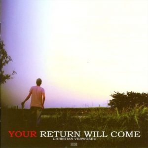 Your return will come - 2009